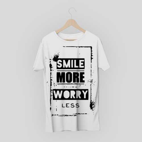 T-shirt smile more worry less